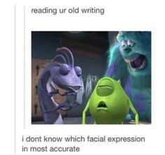 or looking at any writings...i LOVE my stories to death and they make sense in my head but when they're on paper...hahah yeah...