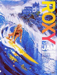 Roxy Jam poster (art by Ron Croci), in Côte des Basques, France, 2007