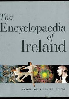 The Encyclopaedia of Ireland Book Publishing, Book Covers, Ireland, Artwork, Books, Movie Posters, Art Work, Livros, Work Of Art
