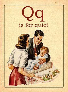 Q / q is for quiet