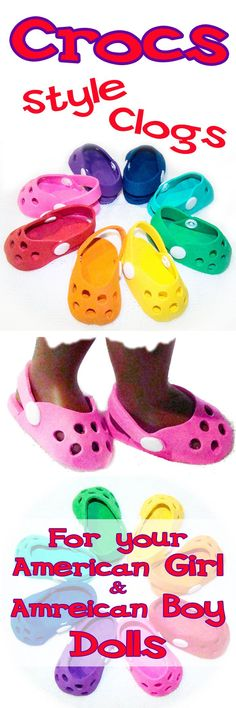 American Girl Dolls and American Boy Dolls LOVE SHOES! And Crocs Style Shoes are so Colorful, Stylish, Trendy, and go with just about anything! Get a 23% discount when you buy 2 or more pair of Colorful Crocs for your 18 inch doll!