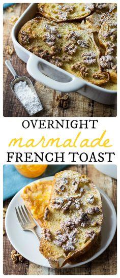 Overnight French Toast Casserole - the marmalade totally makes this dish!