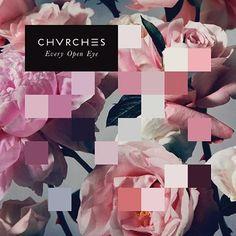 CHVRCHES - Every Open Eye 180g Vinyl LP + Download