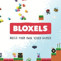 Bloxels: create video games and art using a mobile device app and a physical pegboard.