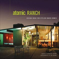 atomic ranch house plans | Atomic Ranch : Design Ideas for Stylish Ranch Homes | Interior Design ...