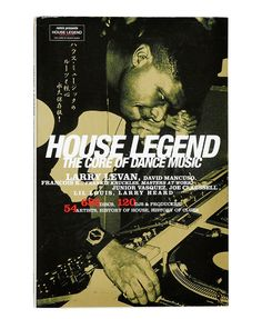 House Legend - The Core of Dance Music serves as homage to the pioneers of the New York classic disco and house scenes. Dance Legends such as Timmy Regisford, Frankie Knuckles, Ron Hardy, Larry Levan…More Vinyl Music, Dj Music, Soul Music, Music Love, Dance Music, Music Is Life, Larry Levan, Frankie Knuckles, Paradise Garage