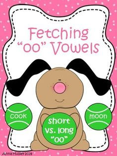 "Fetching ""oo"" Vowels: A Phonics Center (short vs. long ""oo"")"