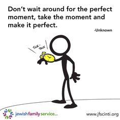 Quote, Inspirational quote, inspiration, inspiring, moment, perfect moment, time,wait, perfect