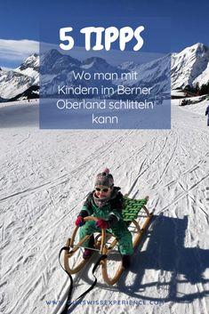 Wo kann man mit Kindern im Berner Oberland schlitteln? Adelboden, Grindelwald, Travel With Kids, Switzerland, Destinations, Movie Posters, Life, Skiing, Swiss Guard