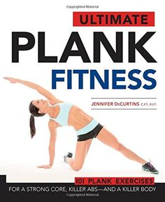(adsbygoogle = window.adsbygoogle || []).push();     (adsbygoogle = window.adsbygoogle || []).push();   buy now   $14.95    A safe, challenging, and effective method of core conditioning, planking is one of the best ways to get fit and toned. Variations of planks are used across many...