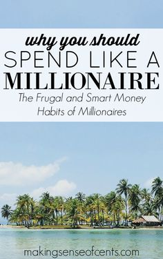 The rich are rich for a reason- most of them know how to manage their money…