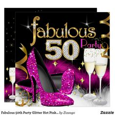 Black Gold Party Fabulous Party Glitter Hot Pink Champagne Card - Shop Fabulous Party Glitter Hot Pink Champagne Invitation created by Zizzago. Personalize it with photos 50th Birthday Party Decorations, Elegant Birthday Party, 50th Birthday Invitations, Gold Birthday Party, Adult Birthday Party, 50th Party, Birthday Woman, Diy Invitations, Moms 50th Birthday
