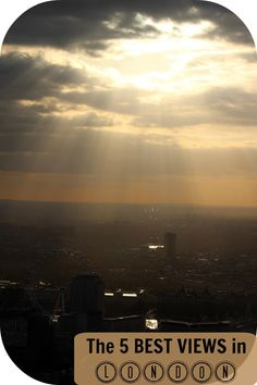 The 5 Best Views in London- View from the Shard