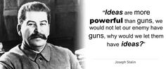 """""""Ideas are more powerful than guns, we would not let our enemy have guns, why would we let them have ideas?"""" - Joseph Stalin  [5000x2100]"""