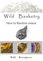 Tutorial PDF's, how to random weave, and how to make a coiled weave using pine needles and grasses - Wild wovenforms | DIY