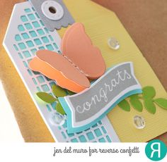 DIY Gift tag by Jen del Muro. Reverse Confetti stamp set: Bitty Banners. Confetti Cuts: Bitty Banners, Squared Off Tag Topper, Topped Off Tag, Leafy, Butterfly Dreams and Hang Ups. Congratulations gift. Friendship gift. Encouragement gift.