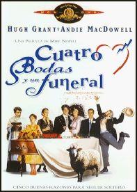 Cuatro bodas y un funeral [Vídeo (DVD)] / una película de Mike Newell. Twentieth Century Fox Home Entertainment España, cop. 2003
