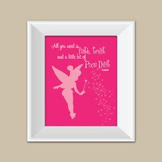 8x10 Tinkerbell Print  Faith Trust and a Little by SadiesCanvas. , via Etsy.