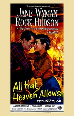 All That Heaven Allows (1955). Starring: Jane Wyman, Rock Hudson and Agnes Moorehead