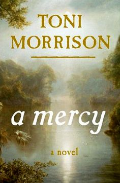 """Since I read """"Beloved"""" many years ago, Toni Morrison has been one of my favorite authors."""