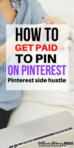 Interested in earning a real side hustle online working from home? Check out how you can get paid to pin for companies! Yes, pin on Pinterest for brands and bloggers. I do it! It's so much fun and it doesn't even feel like work. Learn how I started and how much I make! millennialmoneymama.com