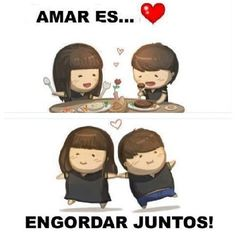 Amar es...engordar juntos! via @esen_serio