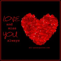 Love Cards Romantic Love Cards For Love And Valentines Day Cards. Missing My Friend, Missing You Love, Always Thinking Of You, As You Like, My Best Friend, My Love, Angels In Heaven, Heaven Poems, Happy Birthday In Heaven