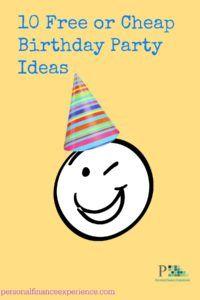 10 Birthday Free or Cheap Birthday Parties