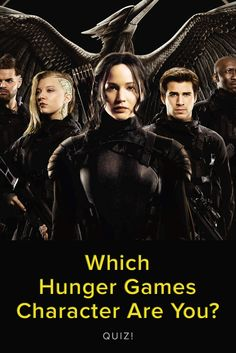 Which Hunger Games Character Are You? Take This quiz and find out today!