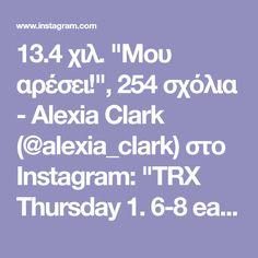 """13.4 χιλ. """"Μου αρέσει!"""", 254 σχόλια - Alexia Clark (@alexia_clark) στο Instagram: """"TRX Thursday 1. 6-8 each side 2. 12-15 each side 3. 15 reps 4. 12-15 each side 3-5 rounds…"""""""