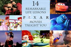 14 Remarkable Life Lessons Pixar Movies Taught You