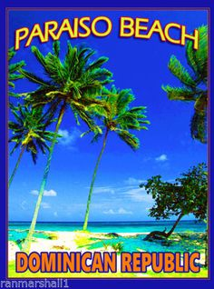 Paraiso-Beach-Dominican-Republic-Caribbean-Island-Travel-Poster-Advertisement