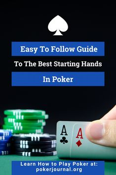 Learning a little bit about what your starting hands in poker really means will give you the information you need to win poker tournaments and become an a.