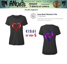 Another Awesomely cool Premium Quality #TShirt with unique Anubis Apparel(c) front & back designs. Design Requests welcome at Facebook.com/AnubisApparel  #womensfashion #ladiesfashion #horny #love #devil #naughty #tshirt #heart
