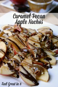 Caramel Pecan Apple Nachos | Feel Great in 8 - You won't believe these apple nachos are HEALTHY! With sugar-free caramel sauce and dark chocolate, you can enjoy this delicious snack guilt-free! #healthy #snack #dessert
