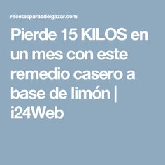 Pierde 15 KILOS en un mes con este remedio casero a base de limón | i24Web Ovarian Cyst Symptoms, Bebidas Detox, No Carb Diets, Healthy Options, Paleo Recipes, Home Remedies, Healthy Life, Smoothies, Food And Drink