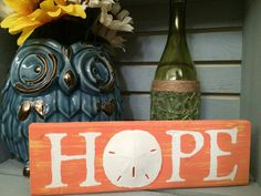 HOPE sign with Sand Dollar in Orange by SeaToLandDesigns on Etsy