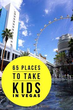 65 places to take kids in Las Vegas
