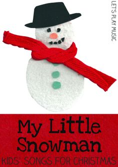 My Little Snowman : Kids' Songs for Christmas - Let's Play Music