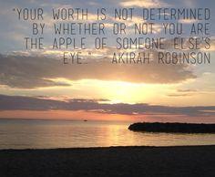 A Few Words on Worth…Akirah Robinson