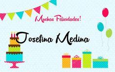 Josefina Medina Facebook, Birthday Msgs, Birthday Cards