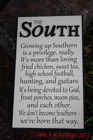 Proud to be a Southeren <3 I love this!  @Aleigha Peterson @Kayla Ming @Jackie McKee @Haylee Coulter @Kelli Prescott @Kendall Prescott You guys would love this