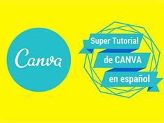Tutorial de Canva en Español [5 Vídeos] la Herramienta que Democratizo el Diseño http://blgs.co/81K993