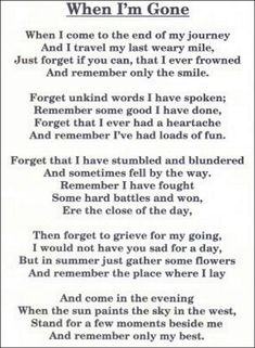 These are the words I would want spoken at my funeral. Motivacional Quotes, Great Quotes, Quotes To Live By, Super Quotes, Lost Quotes, Quotes On Death, Baby Quotes, Death Quotes Grieving, Quotes About Life