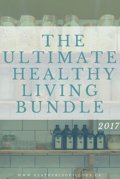 The Ultimate Healthy Living Bundle is packed with over 100 (108, to be precise) eBooks, eCourses, printables, and even a membership site and online summit, that cover everything you could possibly want to know about healthy living. #healthy #living #affiliate