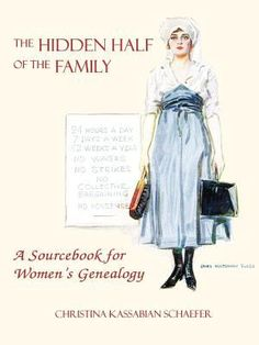 Researching your female ancestors can be difficult. Use this guide to help you find The Hidden Half of the Family.