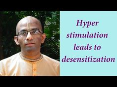 Hyper-stimulation leads to desensitization