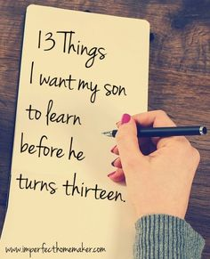 My son will be a teen before I know it! These are the things I'm aiming to teach him about God, himself, and life before that time comes.