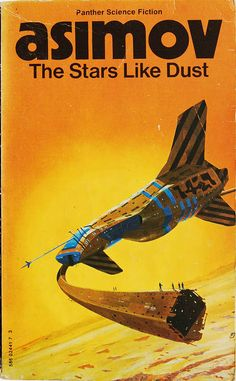 The Stars Like Dust by Isaac Asimov (Panther:1973)