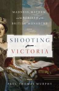 "Shooting Victoria By Paul Thomas Murphy - During her reign, eight attempts were made on Queen Victoria's life. With close focus on each would-be assassin and the lasting implications of their plots, this fascinating history traces the social and political evolution of a nation. ""A fresh, lively narrative… entertainingly informative"" (Publishers Weekly)."